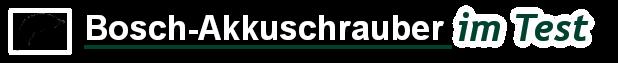 Bosch Akkuschrauber Test